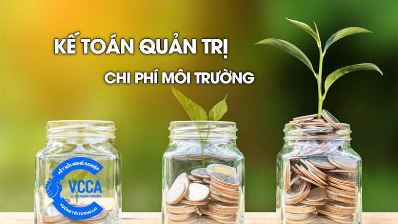 Kế toán quản trị chi phí môi trường
