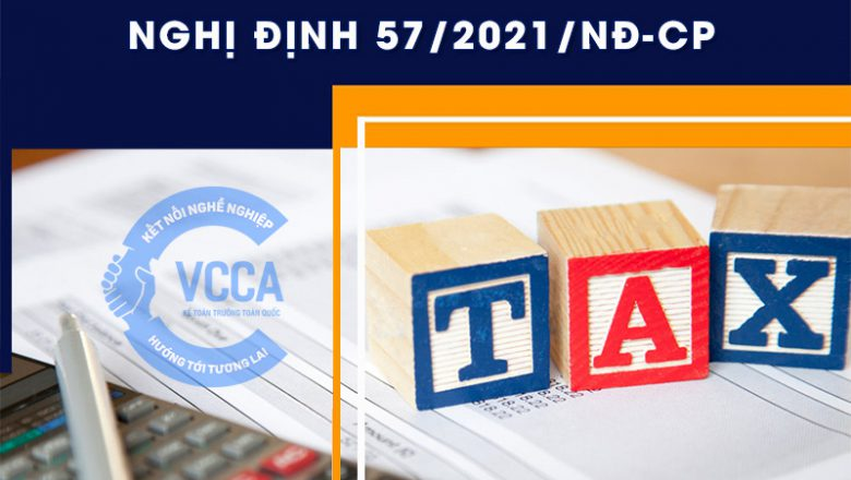 Nghị định 57/2021/NĐ-CP bổ sung quy định về ưu đãi thuế thu nhập doanh nghiệp