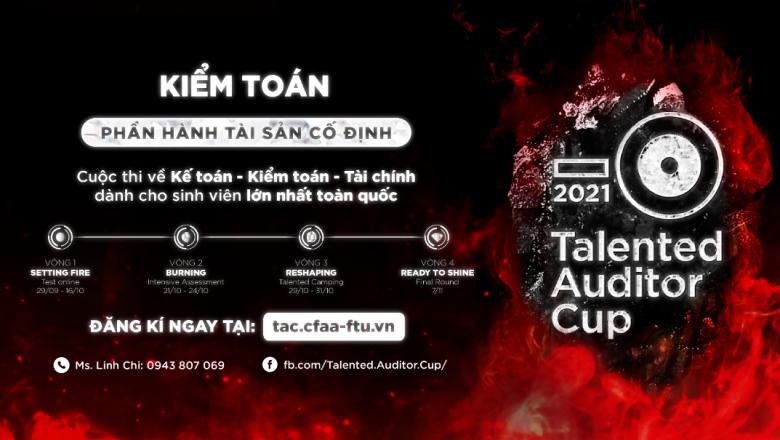 Phát động cuộc thi kiểm toán viên tài năng Talented Auditor Cup 2021